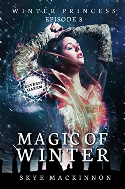 Magic of Winter: Winter Princess Book 3