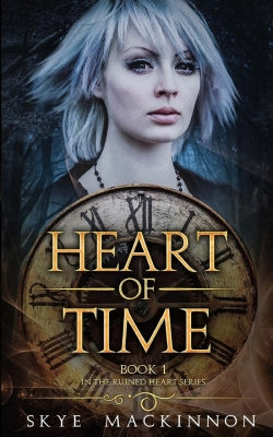 Heart of Time: Ruined Heart Series Book 1