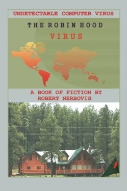 The Robin Hood Virus