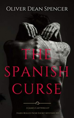 The Spanish Curse : James Cartwright Book 3