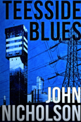 Teesside Blues : Nick Guymer Series Book 5