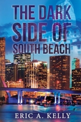 The Dark Side of South Beach