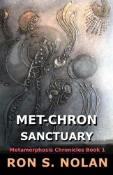 Met-Chron Sanctuary: Metamorphosis Chronicles Bk 1