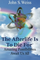 The Afterllife is to Die For