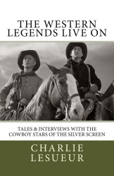 The Western Legends Live On