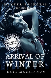 Arrival of Winter: Winter Princess Book 5