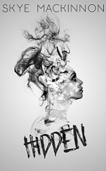 Hidden: A Modern Ghost Story