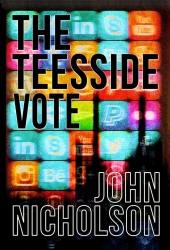 The Teesside Vote : Nick Guymer Series Book 14