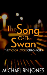 The Song of the Swan : Victor Locke Book 2
