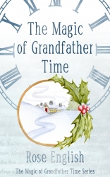 The Magic of Grandfather Time