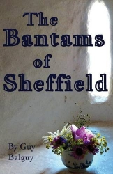 The Bantams of Sheffield