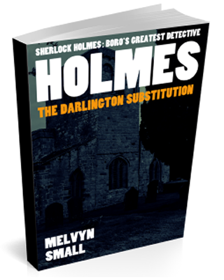 Holmes: The Darlington Substitution by Melvyn Small